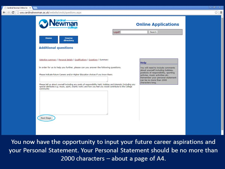 You now have the opportunity to input your future career aspirations and your Personal Statement.