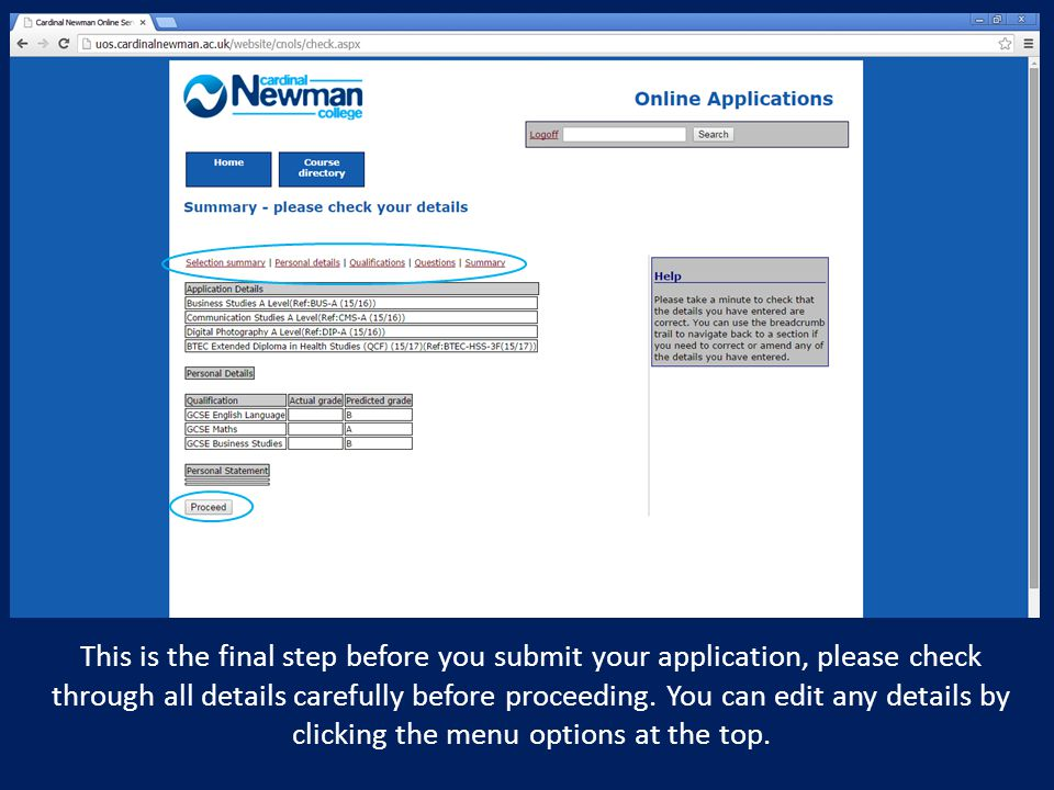 This is the final step before you submit your application, please check through all details carefully before proceeding.