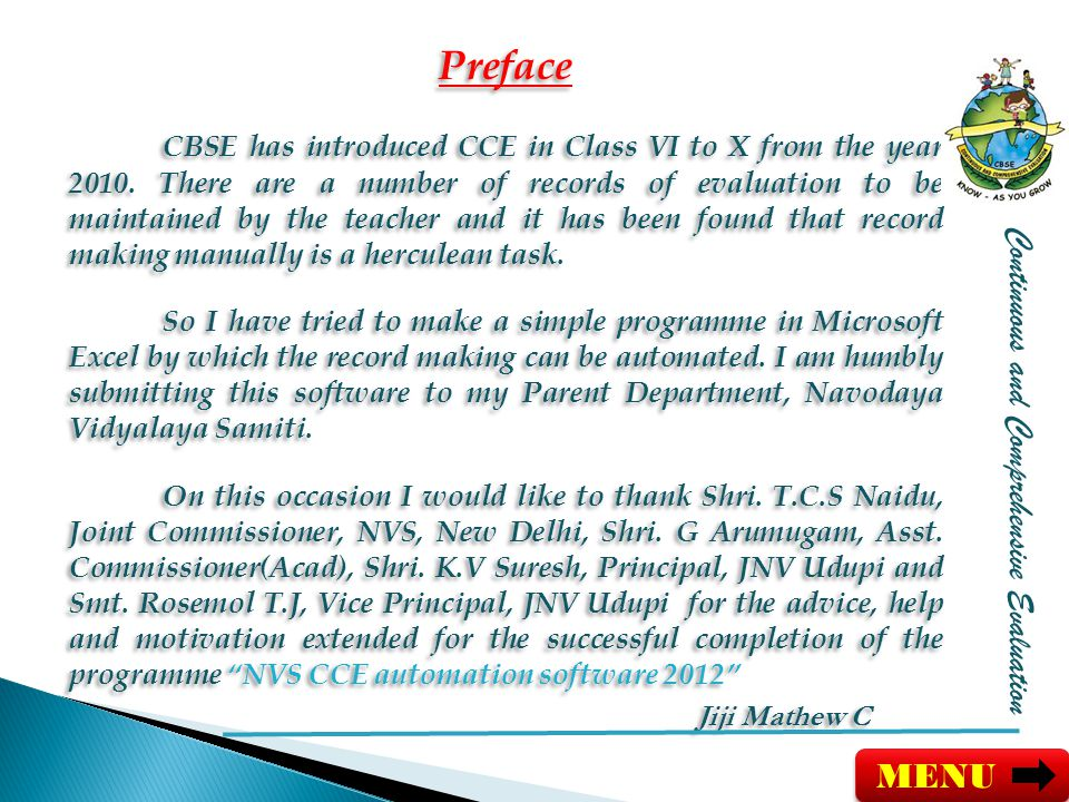 Preface CBSE has introduced CCE in Class VI to X from the year 2010.