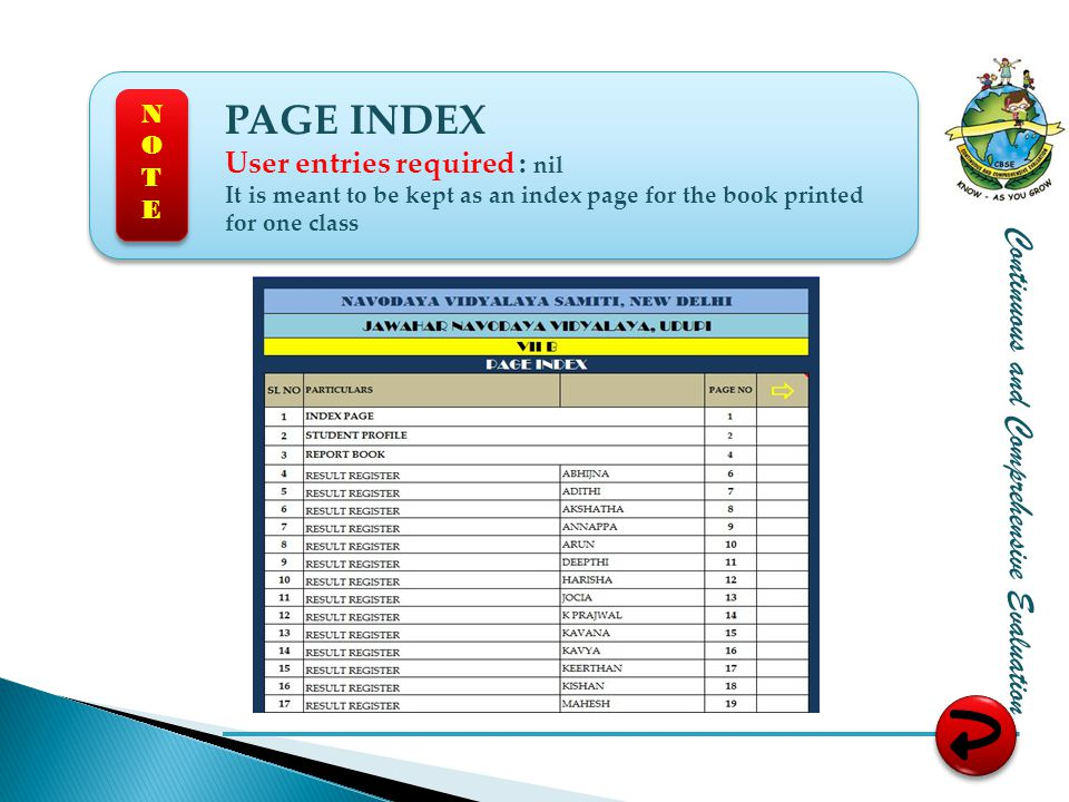 Continuous and Comprehensive Evaluation PAGE INDEX User entries required : nil It is meant to be kept as an index page for the book printed for one class NOTENOTE