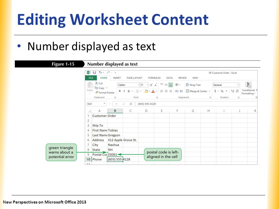 XP Editing Worksheet Content Number displayed as text New Perspectives on Microsoft Office 2013