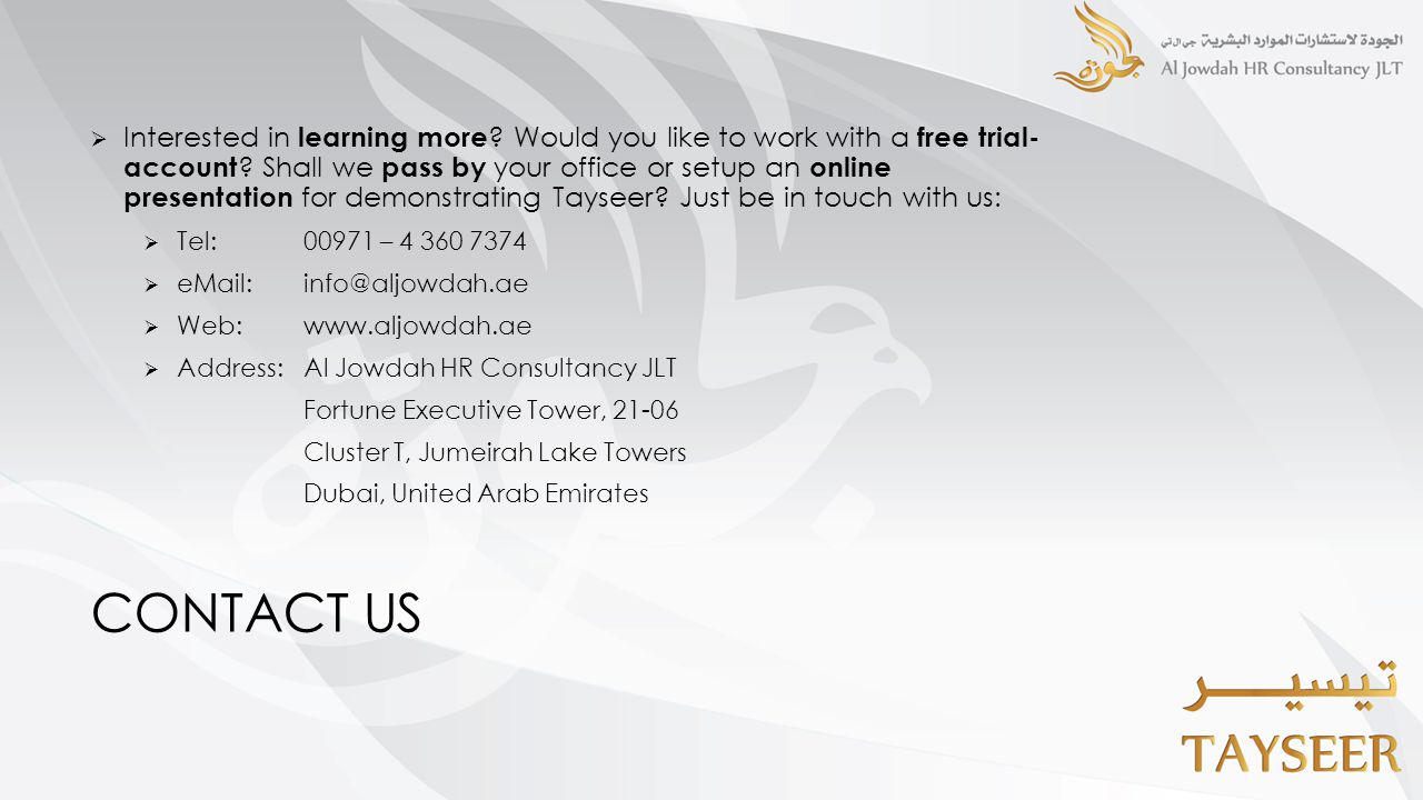 CONTACT US  Interested in learning more . Would you like to work with a free trial- account .