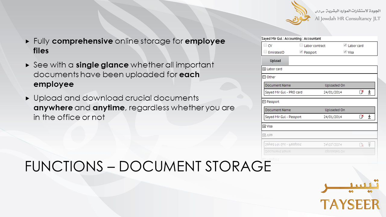 FUNCTIONS – DOCUMENT STORAGE  Fully comprehensive online storage for employee files  See with a single glance whether all important documents have b