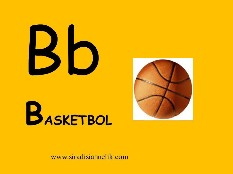 Bb B ASKETBOL www.siradisiannelik.com