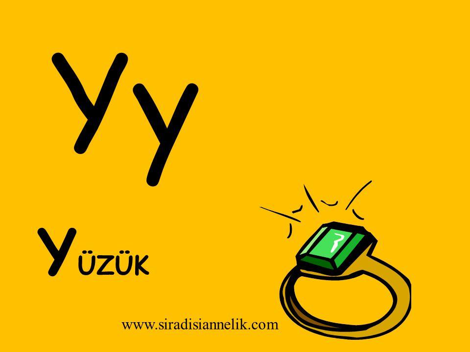 Yy Y ÜZÜK www.siradisiannelik.com