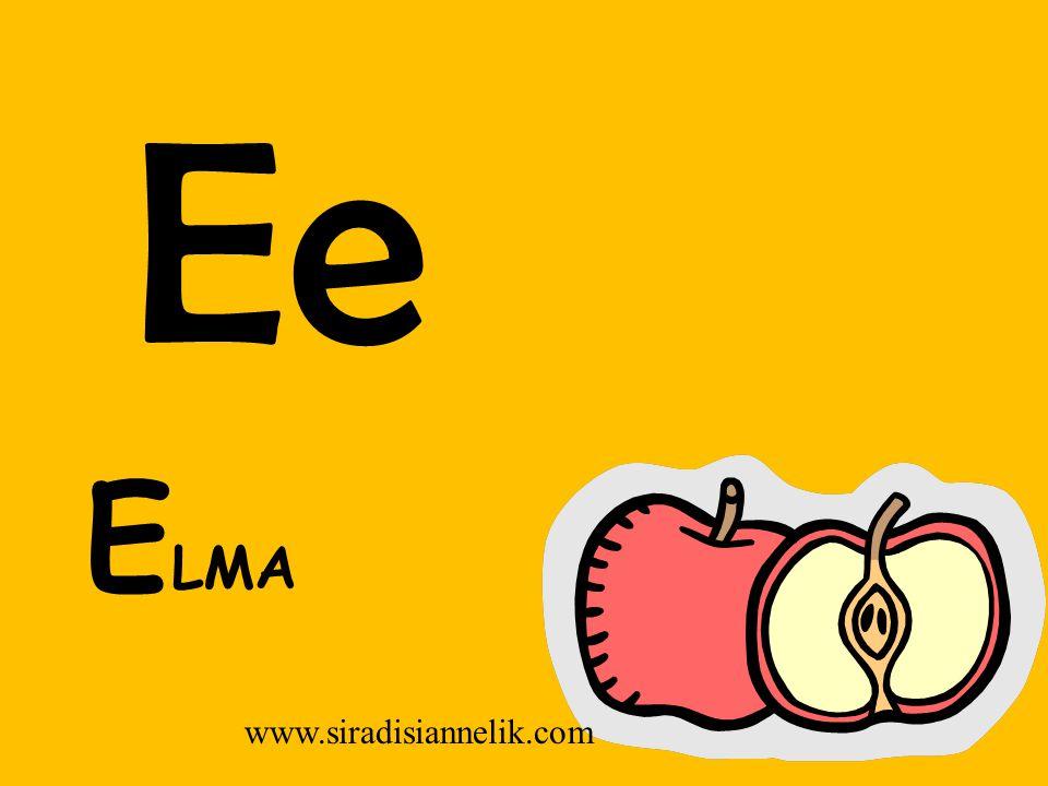 Ee E LMA www.siradisiannelik.com