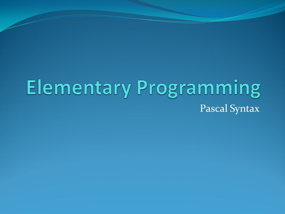 Pascal Syntax