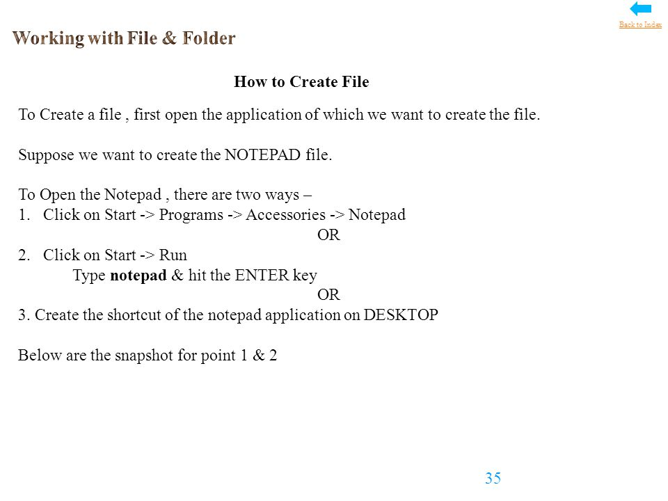 How to Create File To Create a file, first open the application of which we want to create the file.