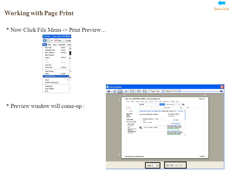 * Now Click File Menu -> Print Preview… * Preview window will come-up : Back to Index