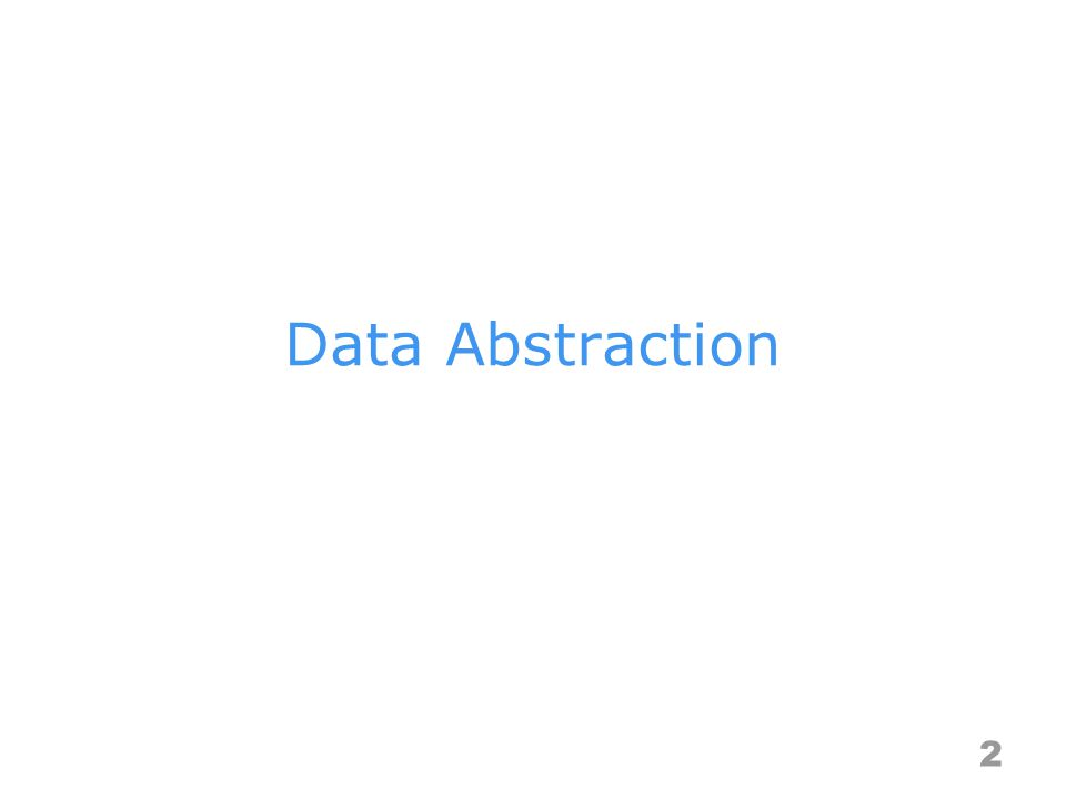 Data Abstraction 2