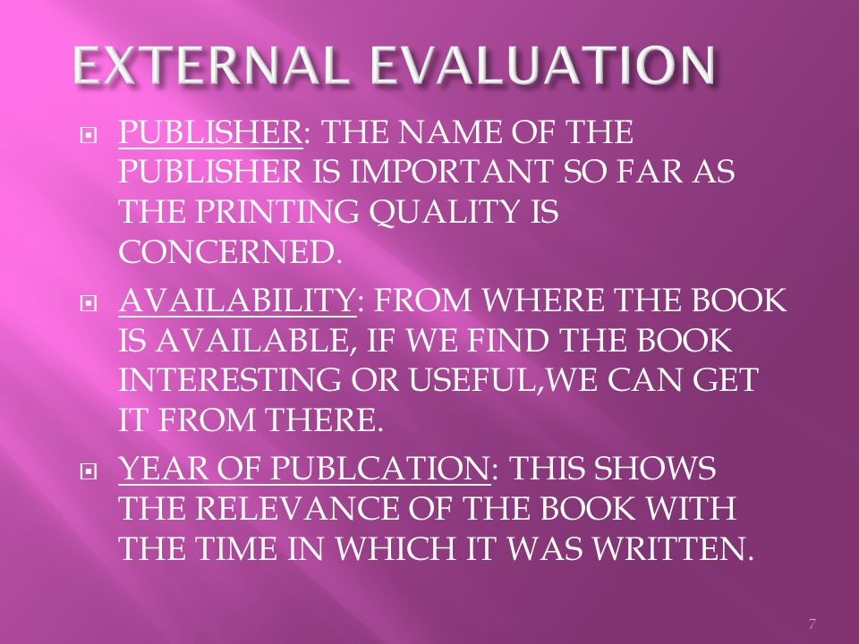 PUBLISHER: THE NAME OF THE PUBLISHER IS IMPORTANT SO FAR AS THE PRINTING QUALITY IS CONCERNED.