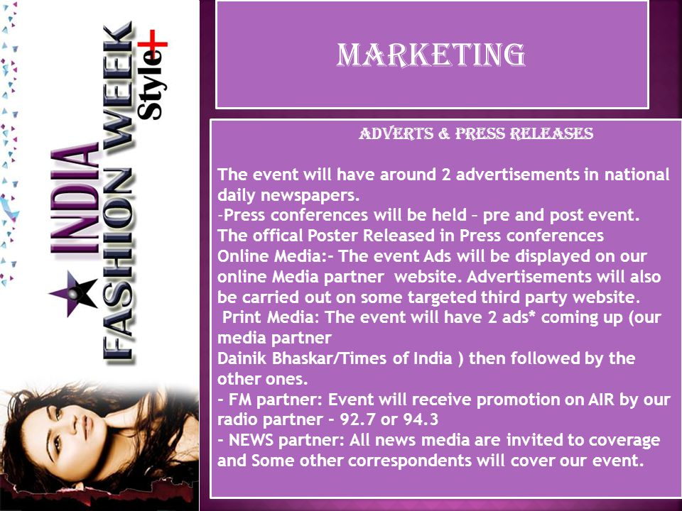 MARKETING Marketing and Media Campaign Promotional opportunities to build awareness of this INDIA'S Top Best Event.
