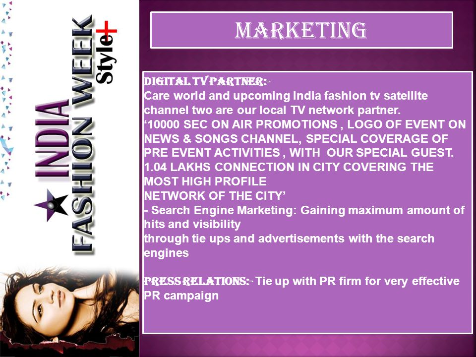 MARKETING Adverts & press releases The event will have around 2 advertisements in national daily newspapers.