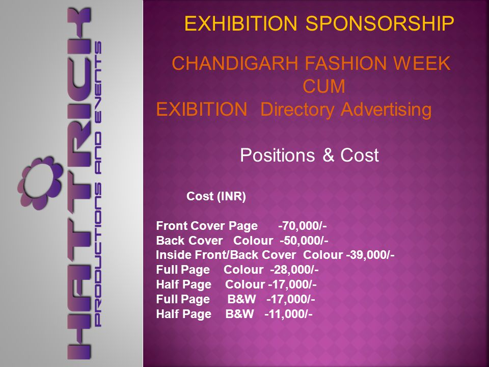 CHANDIGARH FASHION WEEK CUM EXIBITION Directory Advertising CHANDIGARH FASHION WEEK CUM EXIBITION 2014 Directory Advertising will Be provide comprehensive information about exhibitors, their products and services.