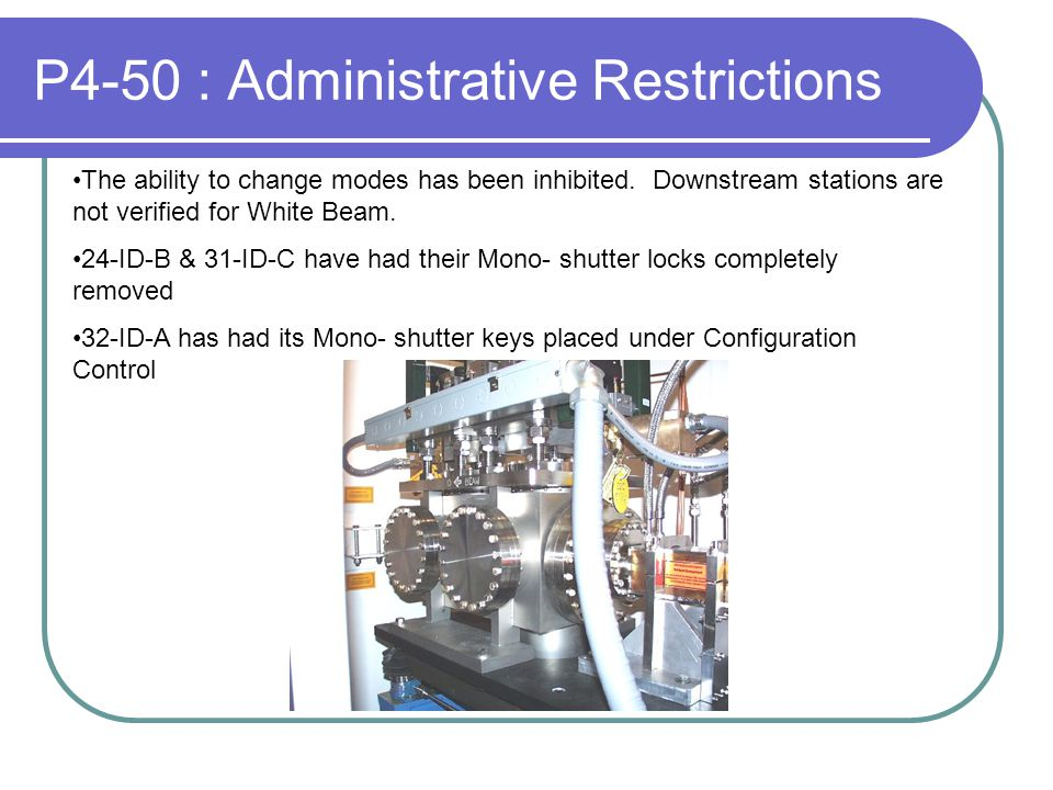 P4-50 : Administrative Restrictions The ability to change modes has been inhibited.
