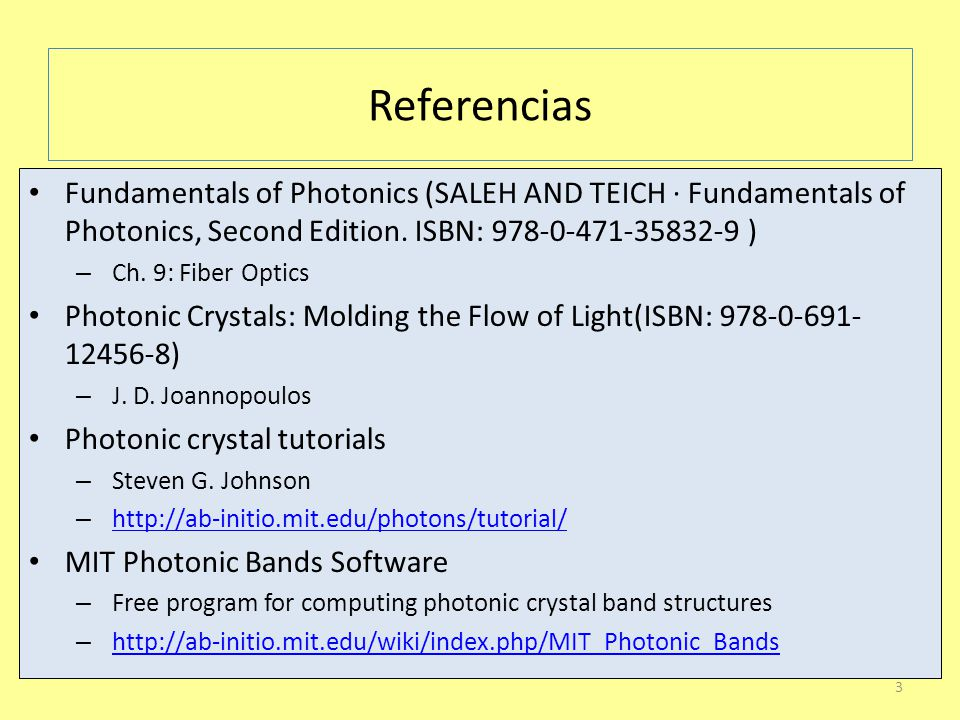 Referencias Fundamentals of Photonics (SALEH AND TEICH · Fundamentals of Photonics, Second Edition.