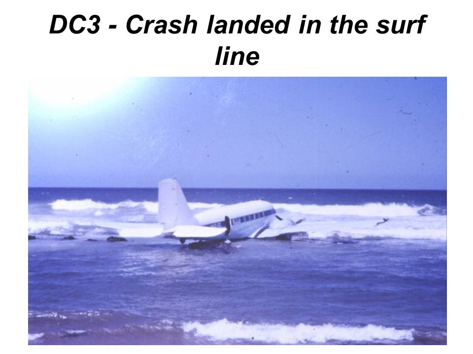 DC3 - Crash landed in the surf line