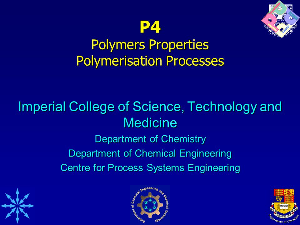 Deliverables 4 Novel polymers at kg scale4 Novel polymers at kg scale Polymers made available for evaluation in academia and industryPolymers made available for evaluation in academia and industry Generic advances in reaction and reactor engineeringGeneric advances in reaction and reactor engineering Generic approaches to predictive modelling of reaction and reactor scale-upGeneric approaches to predictive modelling of reaction and reactor scale-up Trained MSci students (CEP course)Trained MSci students (CEP course) Trained PhD studentsTrained PhD students Trained Postdocs Industrial consortiumTrained Postdocs Industrial consortium