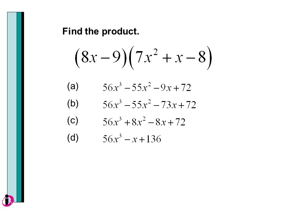 (a) (b) (c) (d) Find the product.