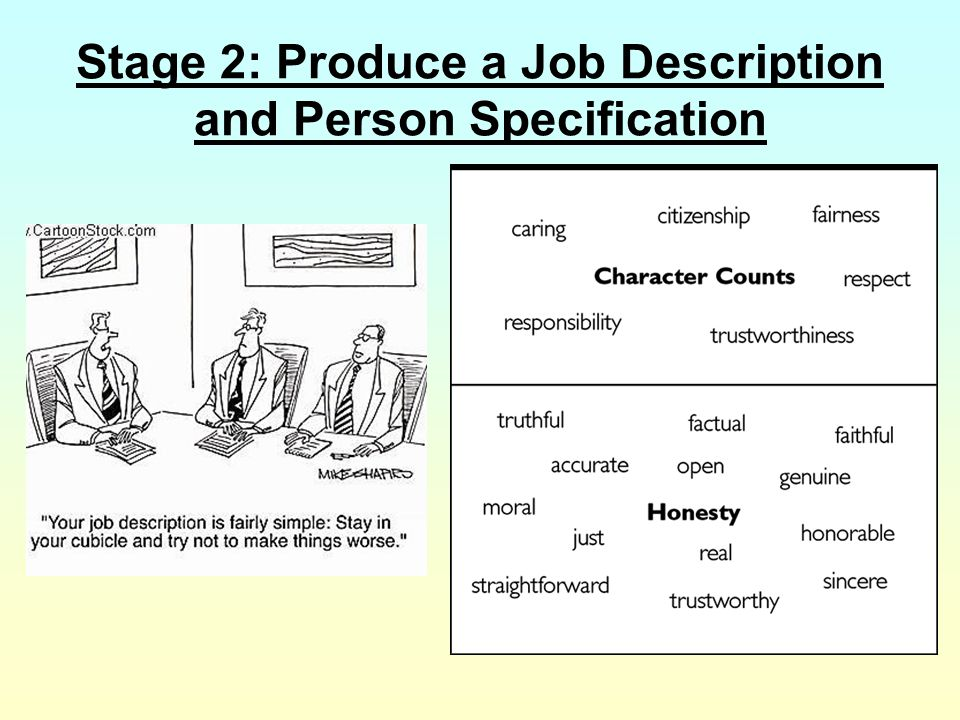Stage 2: Produce a Job Description and Person Specification