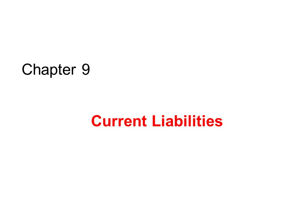 Conceptual Learning Objectives C1: Describe current and long-term liabilities and their characteristics.