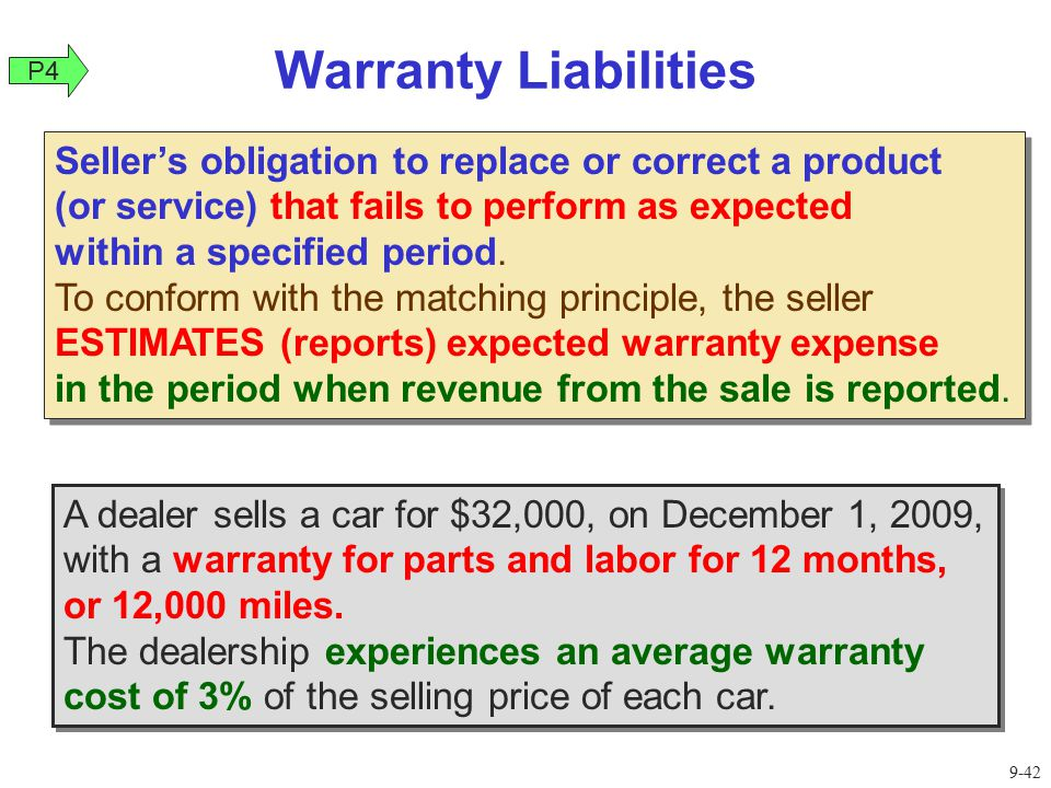 Warranty Liabilities A dealer sells a car for $32,000, on December 1, 2009, with a warranty for parts and labor for 12 months, or 12,000 miles.