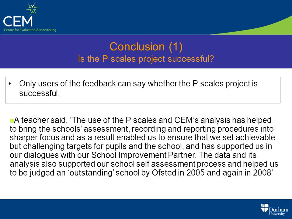 Conclusion (1) Is the P scales project successful.