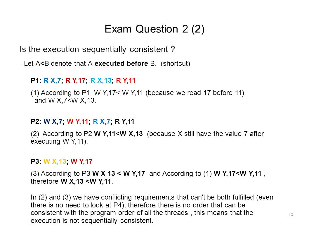 10 Exam Question 2 (2) Is the execution sequentially consistent .