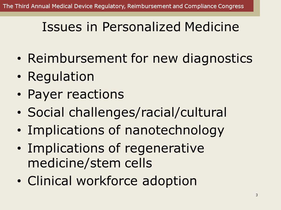 The Third Annual Medical Device Regulatory, Reimbursement and Compliance Congress P4™ Medicine Predictive Personalized Preventive Participatory 14
