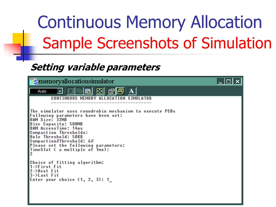 Continuous Memory Allocation Sample Screenshots of Simulation Setting variable parameters
