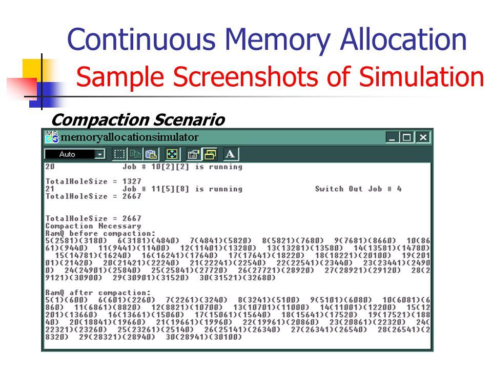 Continuous Memory Allocation Sample Screenshots of Simulation Compaction Scenario