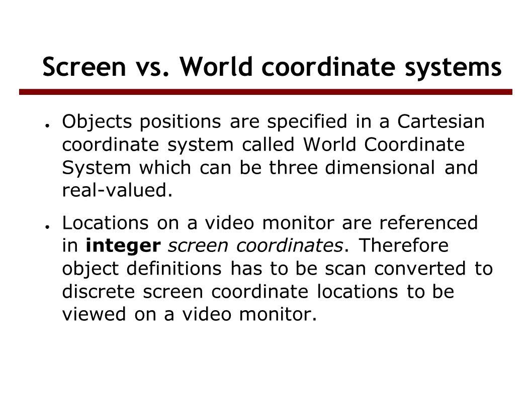 Screen vs.