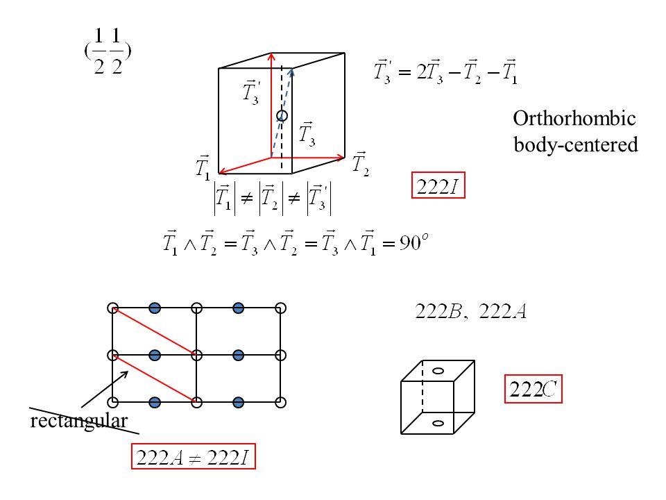 rectangular Orthorhombic body-centered