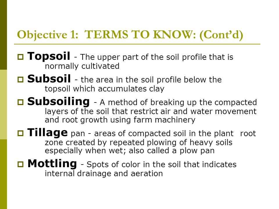 Soil Types Influence Crop Selection  Light textured soil Oats peanuts beets  Loamy textured soil majority of Louisiana crops grow best in a loamy textured soil.
