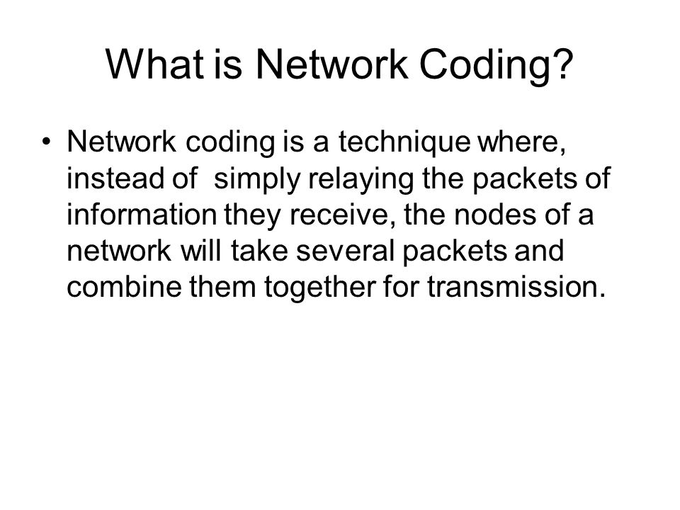 What is Network Coding.
