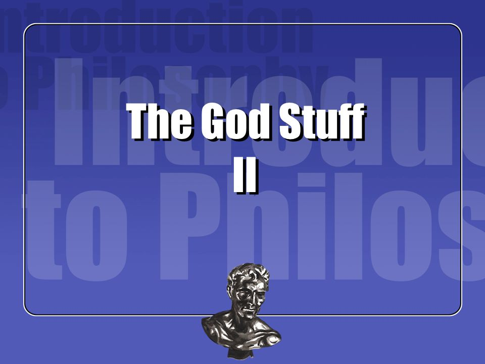 The God Stuff II