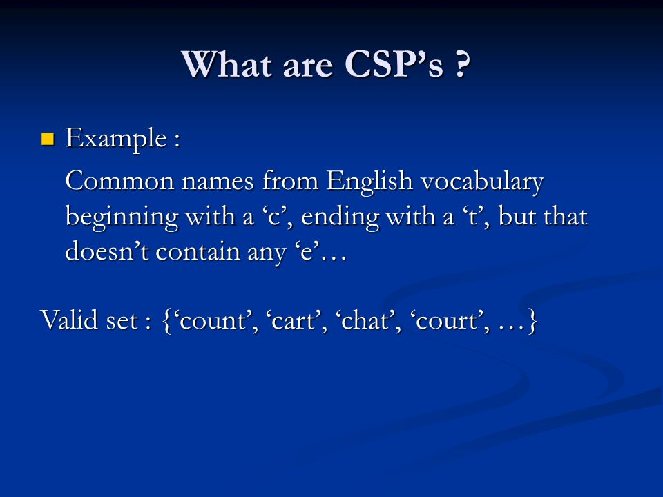 What are CSP's .