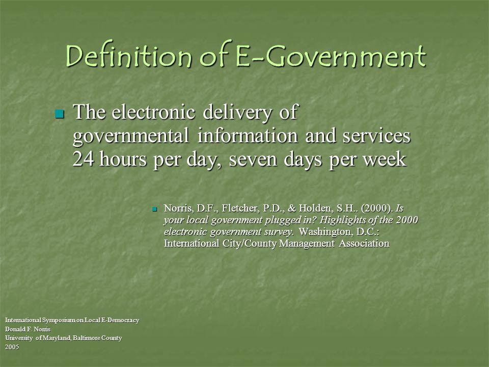 E-Democracy is NOT e-government International Symposium on Local E-Democracy Donald F.