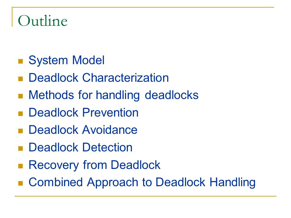 Recovery from Deadlock: Process Termination  Abort all deadlocked processes.