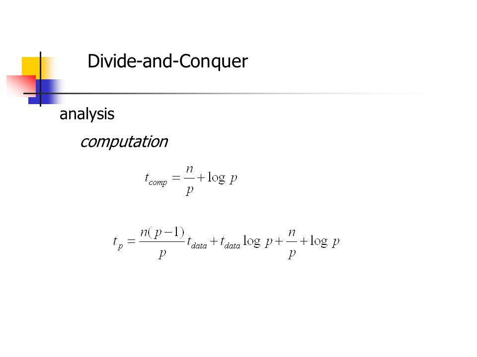 Divide-and-Conquer analysis computation