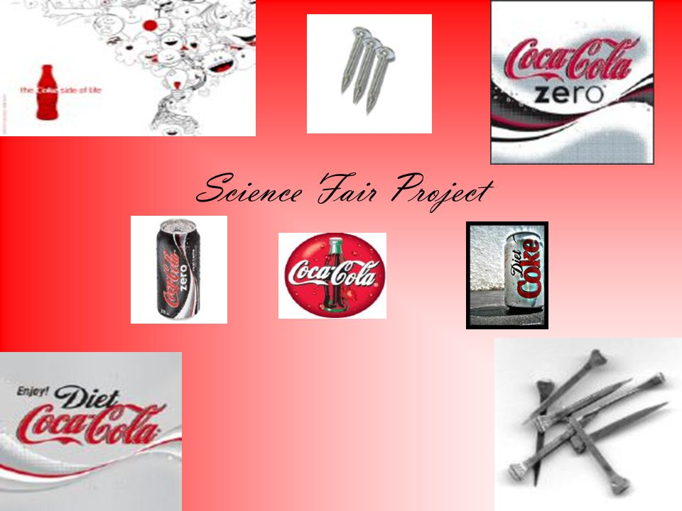 My Big Question…… My big question is which type of coke will dissolve the nail the fastest.