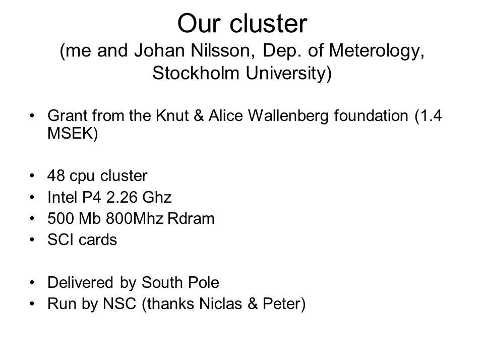Our cluster (me and Johan Nilsson, Dep.