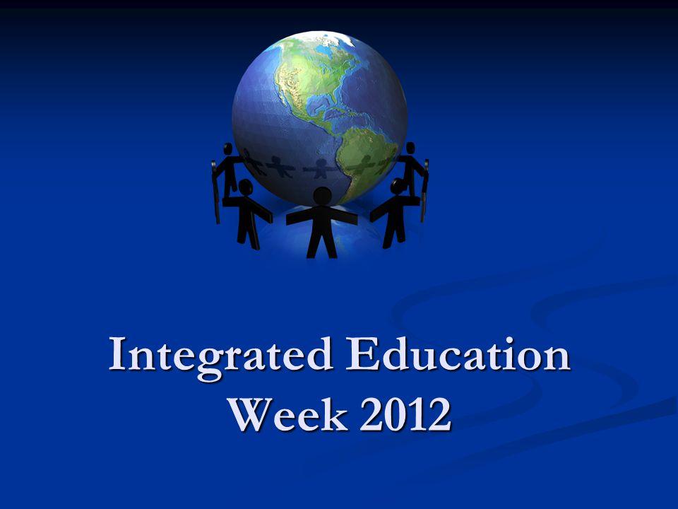 Integrated Education Week 2012