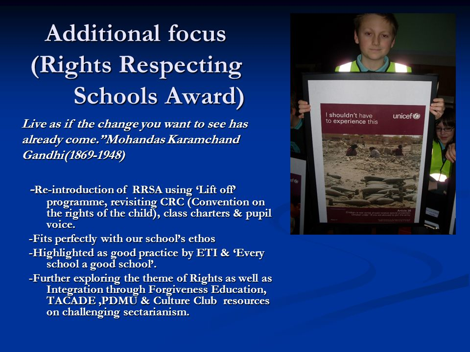 Additional focus (Rights Respecting Schools Award) - Re-introduction of RRSA using 'Lift off' programme, revisiting CRC (Convention on the rights of t