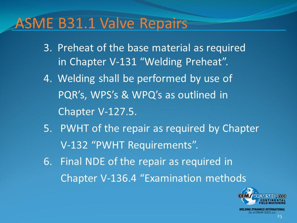 ASME B31.1 Valve Repairs 3.