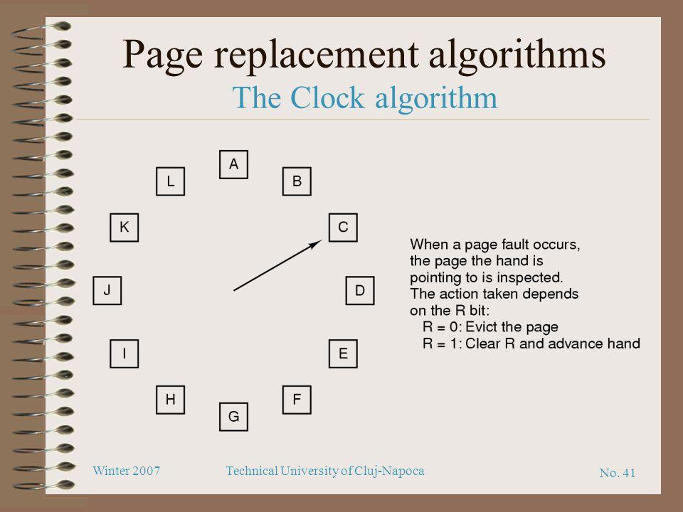 No. 41 Winter 2007Technical University of Cluj-Napoca Page replacement algorithms The Clock algorithm