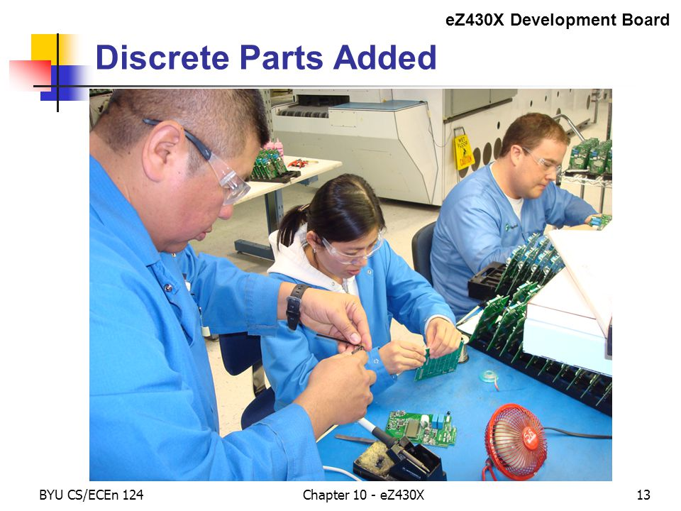BYU CS/ECEn 124Chapter 10 - eZ430X13 Discrete Parts Added eZ430X Development Board