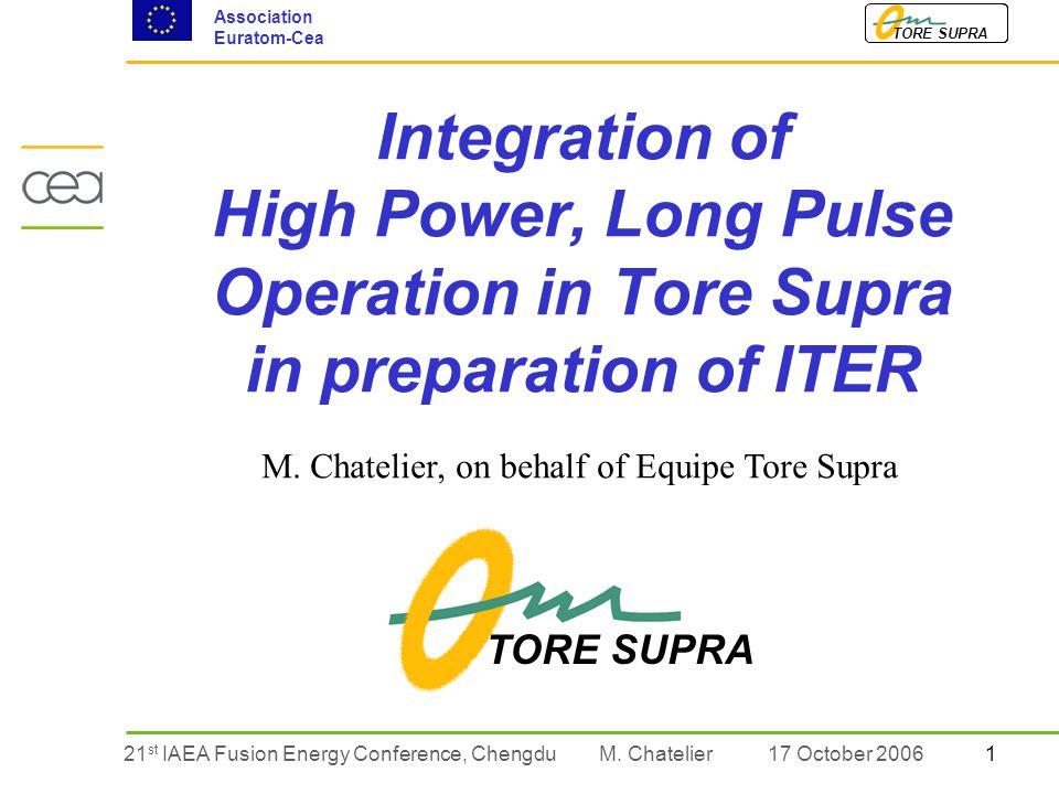 121 st IAEA Fusion Energy Conference, Chengdu TORE SUPRA Association Euratom-Cea M.