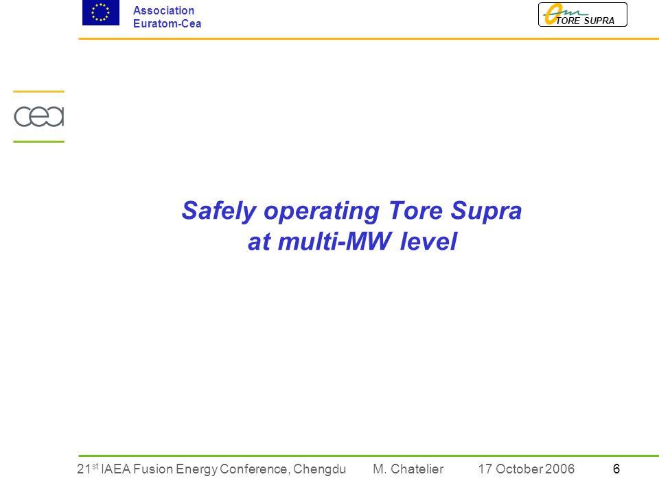 621 st IAEA Fusion Energy Conference, Chengdu TORE SUPRA Association Euratom-Cea M.