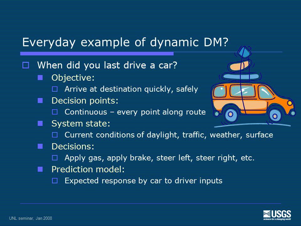 Everyday example of adaptive management.